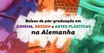 Bolsas de pós-graduação para Cinema, Design e Artes Plásticas na Alemanha
