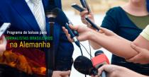 Programa de bolsas para jornalistas brasileiros na Alemanha