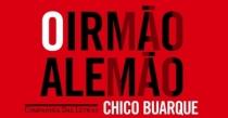 Novidade na Biblioteca: Livro ¨O irmão alemão¨ de Chico Buarque