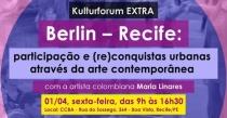 Kulturforum EXTRA: Berlin – Recife